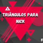Capa da postagem triângulo para nick