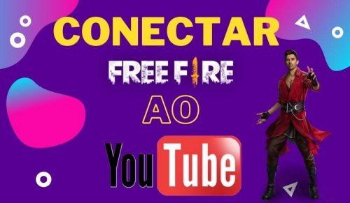 conectar conta do free fire ao youtube